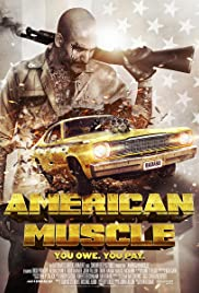 American Muscle (2014) Poster - Movie Forum, Cast, Reviews