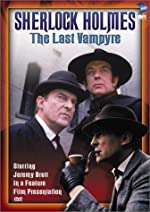 The Case Book of Sherlock Holmes The Last Vampyre(1970)