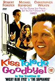 Kiss Toledo Goodbye Poster