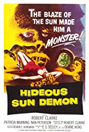 The Hideous Sun Demon (1959) Poster - Movie Forum, Cast, Reviews