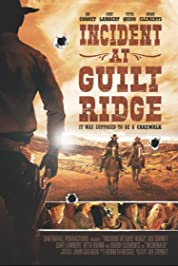 Incident at Guilt Ridge poster