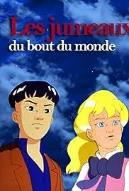 Les jumeaux du bout du monde Poster - TV Show Forum, Cast, Reviews