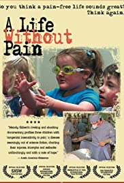 A Life Without Pain(2005) Poster - Movie Forum, Cast, Reviews