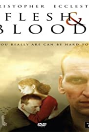 Flesh and Blood(2002) Poster - Movie Forum, Cast, Reviews