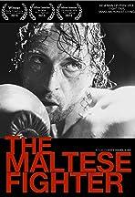 The Maltese Fighter