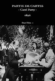 Une partie de cartes(1896) Poster - Movie Forum, Cast, Reviews