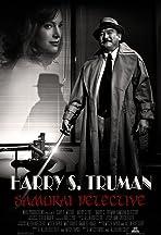 Harry S. Truman: Samurai Detective