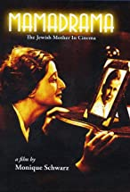 Primary image for Mamadrama: The Jewish Mother in Cinema