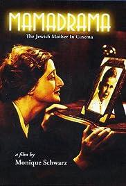Mamadrama: The Jewish Mother in Cinema Poster
