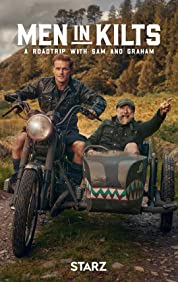 Men in Kilts: A Roadtrip with Sam and Graham - Season 1 (2021) poster