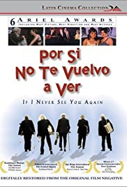 Por si no te vuelvo a ver (1997) Poster - Movie Forum, Cast, Reviews