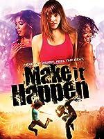 Make It Happen(2008)