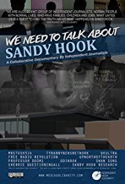 We Need to Talk About Sandy Hook (2014) Poster - Movie Forum, Cast, Reviews