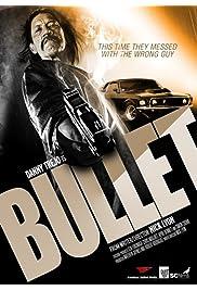 Watch Movie Bullet (2014)