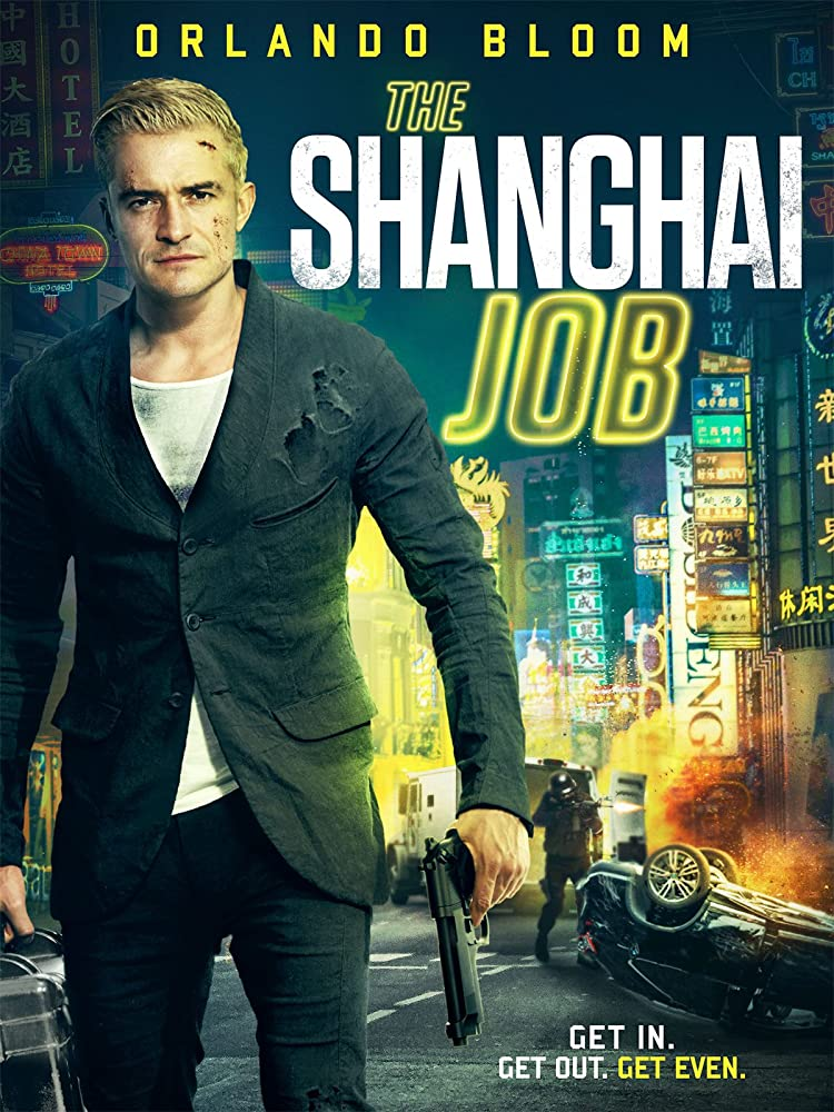 The Shanghai Job 2017 Movie Esub 300MB