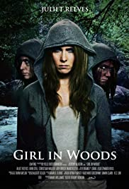 Girl in Woods (2016) Poster - Movie Forum, Cast, Reviews