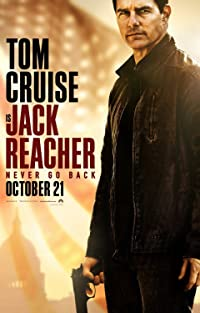 Jack Reacher: Never Go Back 2016 Poster