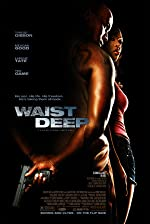 Waist Deep(2006)