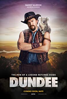 Tourism Australia: Dundee - The Son of a Legend Returns Home (2018)