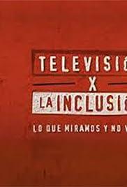 Televisión por la inclusión