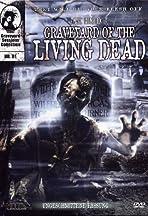 Graveyard of the Living Dead