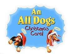An All Dogs Christmas Carol