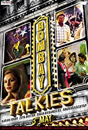 Bombay Talkies (2013) Poster - Movie Forum, Cast, Reviews
