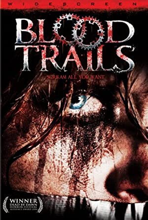 watch Blood Trails full movie 720