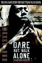 Dare Not Walk Alone Poster