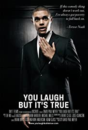 You Laugh But It's True (2011) Poster - Movie Forum, Cast, Reviews