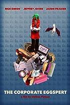 The Corporate Eggspert (2012) Poster