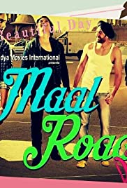Maal Road Dilli (Upcoming Movie)