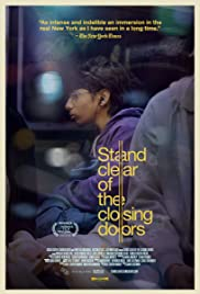 Stand Clear of the Closing Doors (2013) Poster - Movie Forum, Cast, Reviews