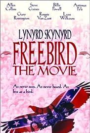 Freebird... The Movie(1996) Poster - Movie Forum, Cast, Reviews