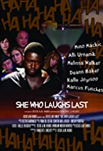 She Who Laughs Last