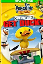 Image of The Penguins of Madagascar - Operation: Get Ducky