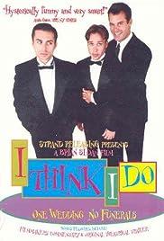 I Think I Do(1997) Poster - Movie Forum, Cast, Reviews