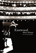 Image of Eastwood After Hours: Live at Carnegie Hall