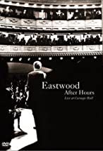 Primary image for Eastwood After Hours: Live at Carnegie Hall