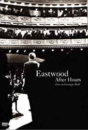 Eastwood After Hours: Live at Carnegie Hall Poster