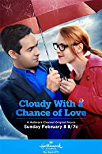 Cloudy with a Chance of Love(2015)