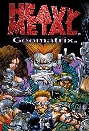 Heavy Metal: Geomatrix Poster