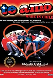 Te amo (made in Chile) (2001) Poster - Movie Forum, Cast, Reviews