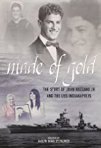 Made of Gold: The Story of John Rozzano Jr and the USS Indianapolis
