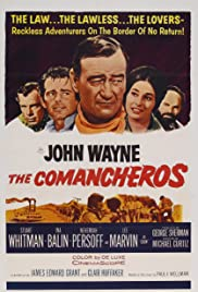 The Comancheros (1961) Poster - Movie Forum, Cast, Reviews