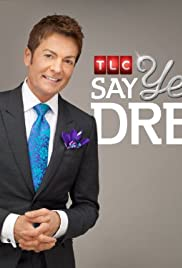 Say Yes to the Dress Poster - TV Show Forum, Cast, Reviews