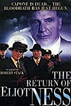 Image of The Return of Eliot Ness