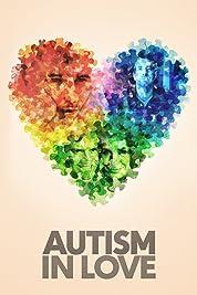 Autism In Love (2015)