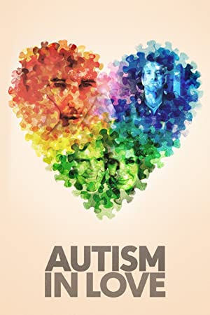 Watch Autism in Love 2015 HD 720P Kopmovie21.online