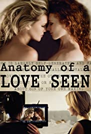 Anatomy of a Love Seen (2014) Poster - Movie Forum, Cast, Reviews